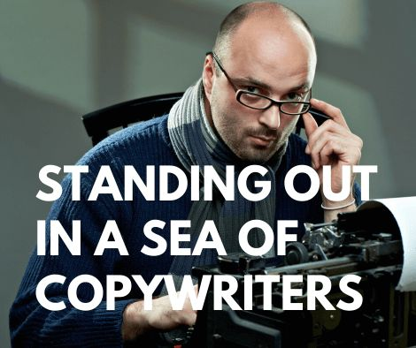 5 Ways to Stand Out in a Sea of Copywriters