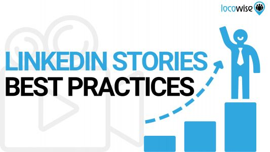 How to Use LinkedIn Stories Effectively