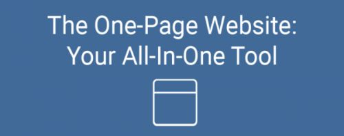 The One-Page Website: Your All-In-One Tool